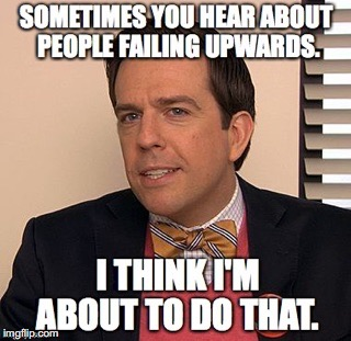 Andy - Failing Upwards | image tagged in andy bernard,the office,failing upwards,search committee,andy failing upwards | made w/ Imgflip meme maker
