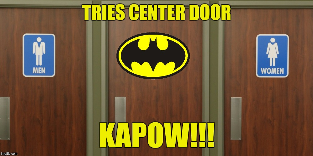 TRIES CENTER DOOR KAPOW!!! | made w/ Imgflip meme maker
