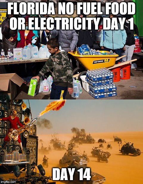 FLORIDA HURRICANE | FLORIDA NO FUEL FOOD OR ELECTRICITY DAY 1 DAY 14 | image tagged in meanwhile in florida | made w/ Imgflip meme maker