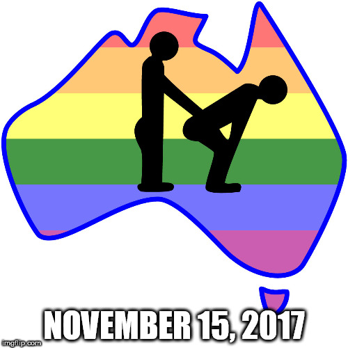 NOVEMBER 15, 2017 | image tagged in australia | made w/ Imgflip meme maker