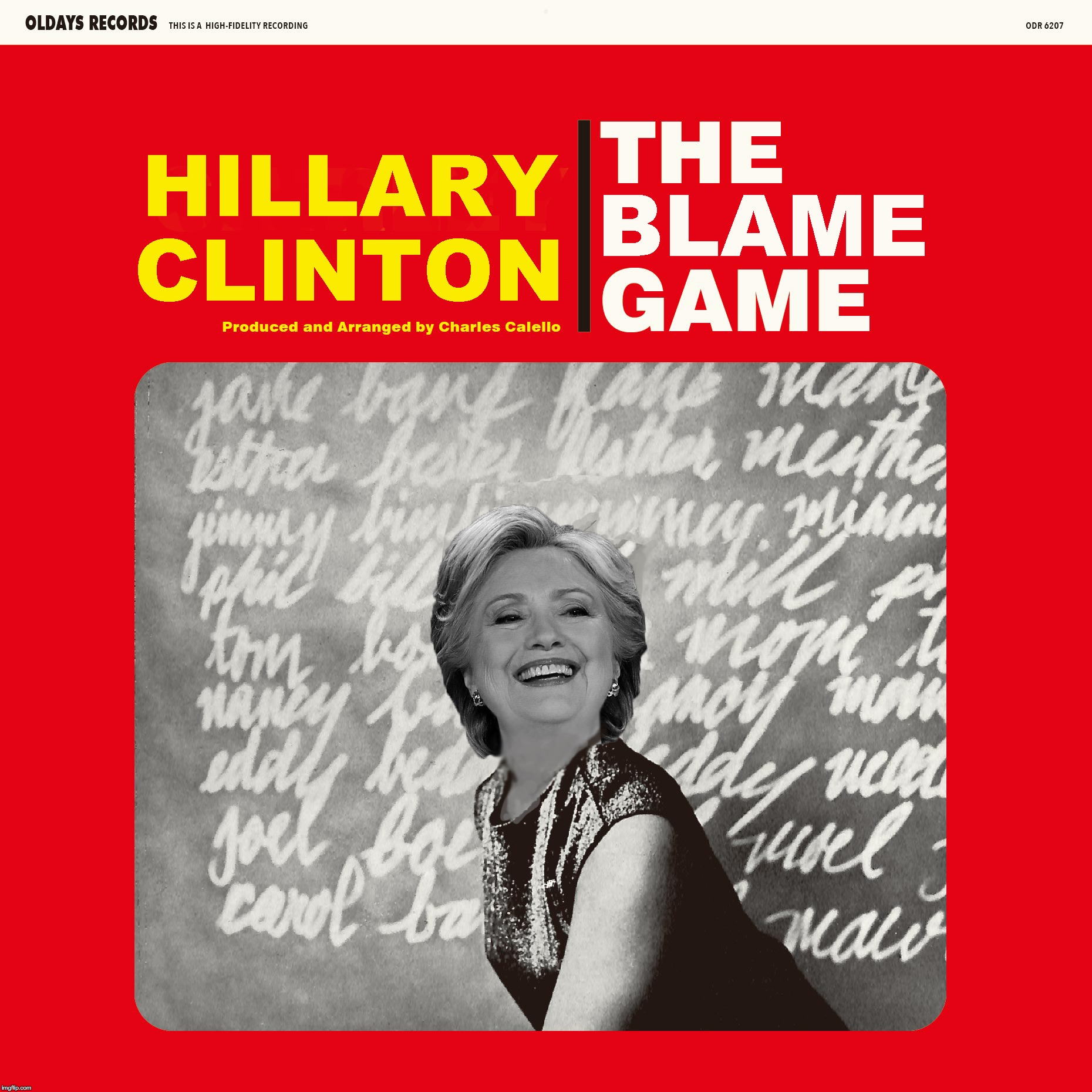 "Hillary releases companion sing-along single for her tour...... ""Let's do Bernie: Bernie Bo-bernie ba-na-na fanna Fo-fernie....  