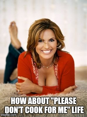 "Mariska Hargitay | HOW ABOUT ""PLEASE DON'T COOK FOR ME"" LIFE 