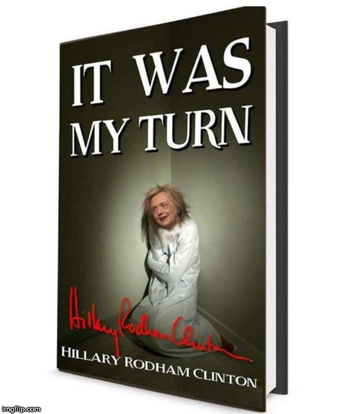 I can't wait to read Hillarys new book this week. | image tagged in new book,hilarious rottingham,clin,ton,meme,funny | made w/ Imgflip meme maker
