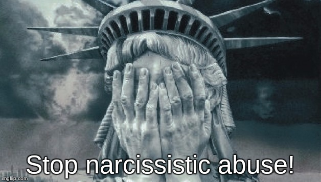 Stop narcissistic abuse! | Stop narcissistic abuse! | image tagged in donald trump | made w/ Imgflip meme maker