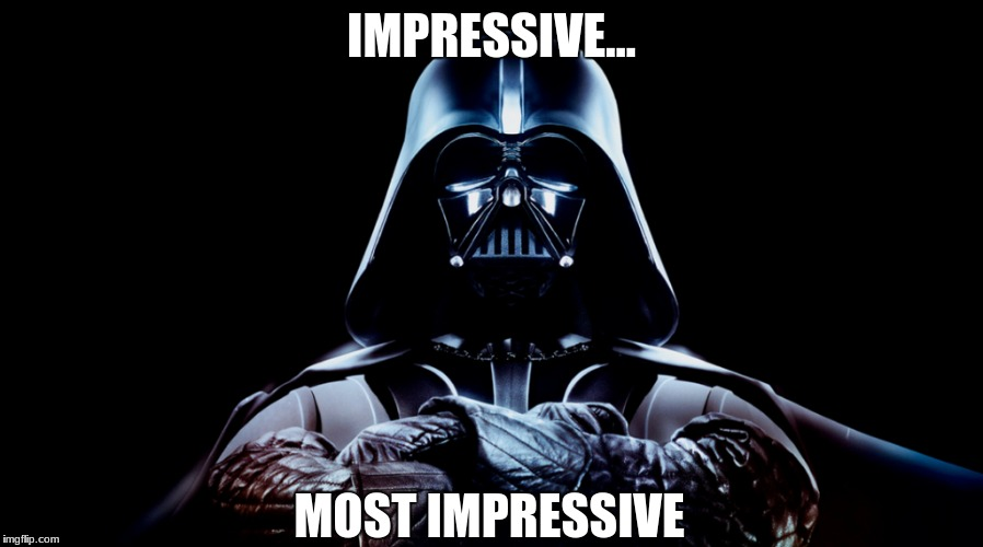 This man is.. | IMPRESSIVE... MOST IMPRESSIVE | image tagged in awesomeness | made w/ Imgflip meme maker