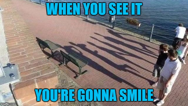 Boys will be boys... | WHEN YOU SEE IT YOU'RE GONNA SMILE | image tagged in shadows,memes,funny shadows,funny,boys will be boys,shorty | made w/ Imgflip meme maker