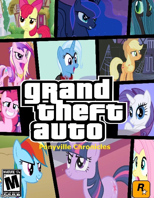 I would so buy this! | image tagged in memes,my little pony,grand theft auto | made w/ Imgflip meme maker