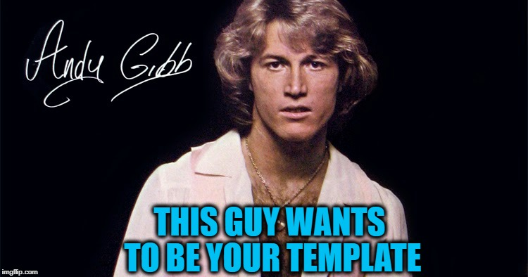 THIS GUY WANTS TO BE YOUR TEMPLATE | made w/ Imgflip meme maker