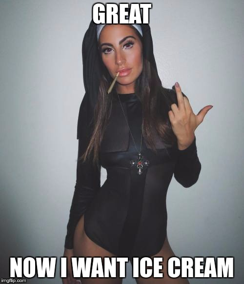 GREAT NOW I WANT ICE CREAM | made w/ Imgflip meme maker