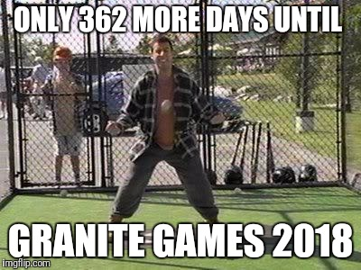 ONLY 362 MORE DAYS UNTIL GRANITE GAMES 2018 | image tagged in happy gilmore batting cage | made w/ Imgflip meme maker