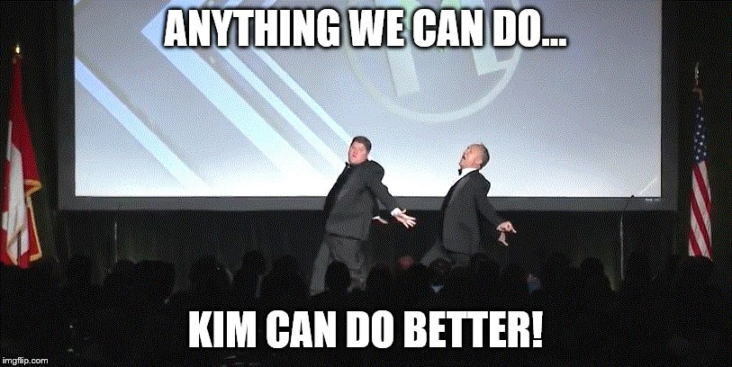 ANYTHING WE CAN DO... KIM CAN DO BETTER! | image tagged in dance | made w/ Imgflip meme maker