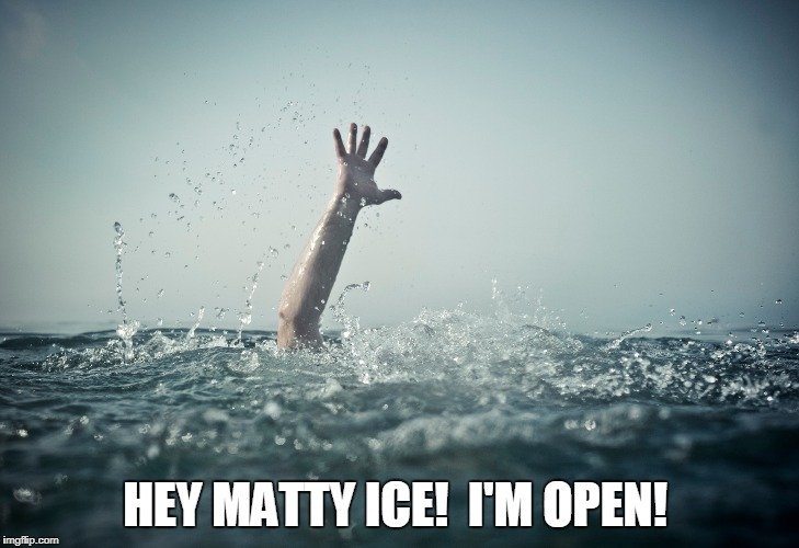 HEY MATTY ICE!  I'M OPEN! | made w/ Imgflip meme maker