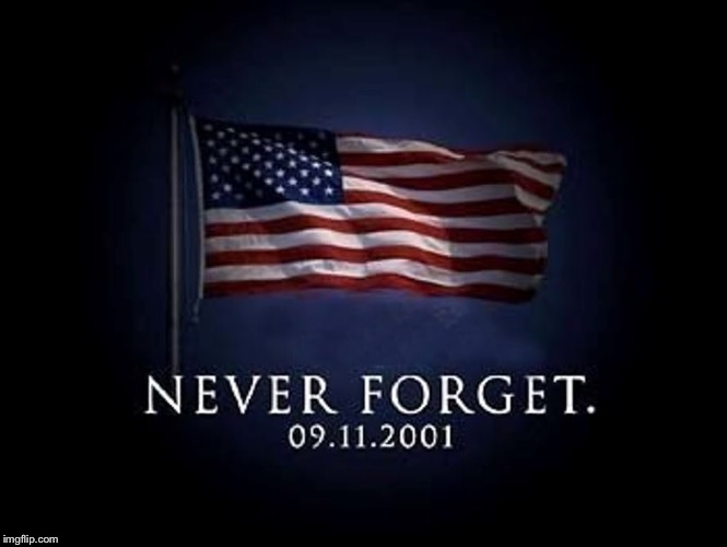 Never forget | image tagged in never forget | made w/ Imgflip meme maker