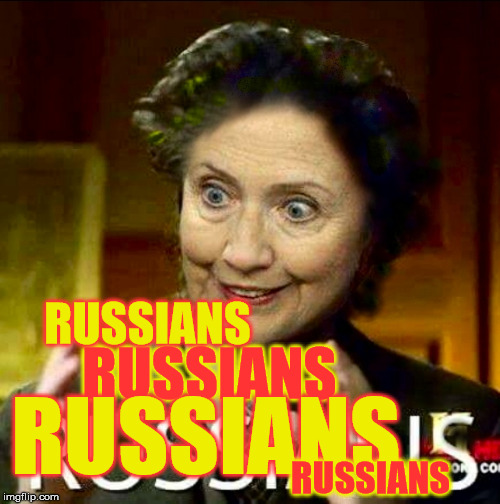 Russians | RUSSIANS RUSSIANS RUSSIANS RUSSIANS | image tagged in hill,are,we,that dumb,meme,funny | made w/ Imgflip meme maker