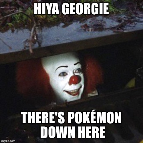 "wow, i can't wait to see the new ""it"" movie. 