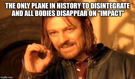"Flight 93 that allegedly crashed in Shanksville, PA | THE ONLY PLANE IN HISTORY TO DISINTEGRATE AND ALL BODIES DISAPPEAR ON ""IMPACT"" 