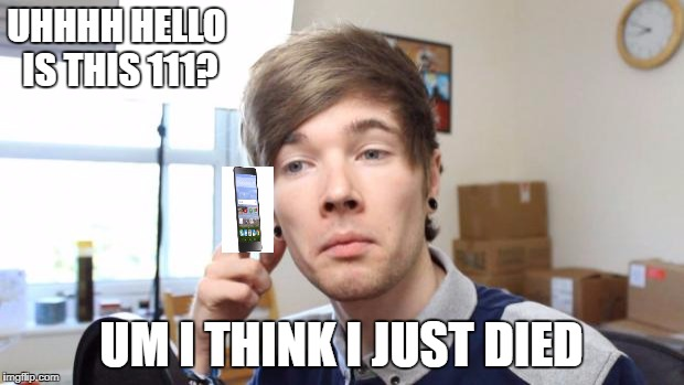 that moment when you die in minecraft | UHHHH HELLO IS THIS 111? UM I THINK I JUST DIED | image tagged in that moment when you die in minecraft | made w/ Imgflip meme maker