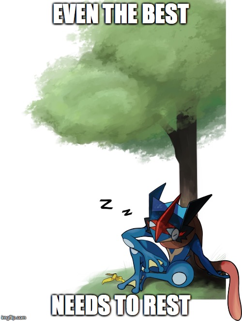 Napping Greninja | EVEN THE BEST NEEDS TO REST | image tagged in greninja,pokemon,memes | made w/ Imgflip meme maker