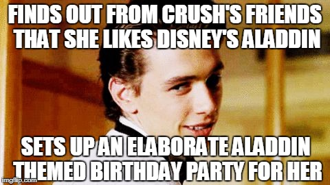 Smooth Move Sam | FINDS OUT FROM CRUSH'S FRIENDS THAT SHE LIKES DISNEY'S ALADDIN SETS UP AN ELABORATE ALADDIN THEMED BIRTHDAY PARTY FOR HER | image tagged in smooth move sam,smooth move sammy | made w/ Imgflip meme maker