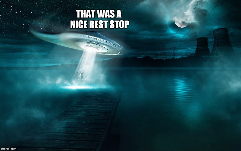 THAT WAS A NICE REST STOP | made w/ Imgflip meme maker