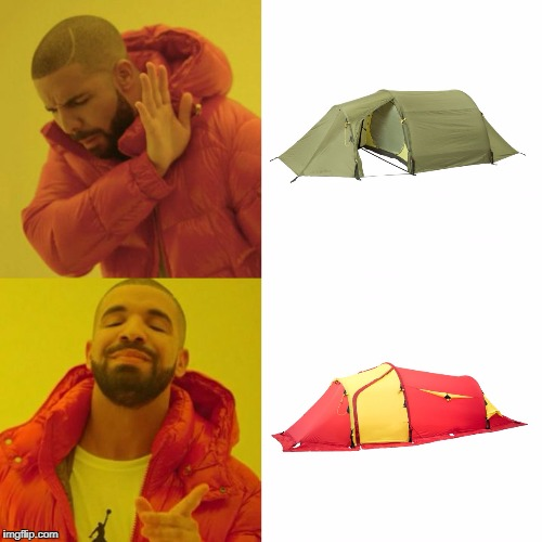 Just bought a tent. Looked strangely familiar... | image tagged in drake,tent,camping,colors,red,yellow | made w/ Imgflip meme maker