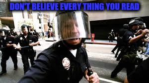 DON'T BELIEVE EVERY THING YOU READ | made w/ Imgflip meme maker