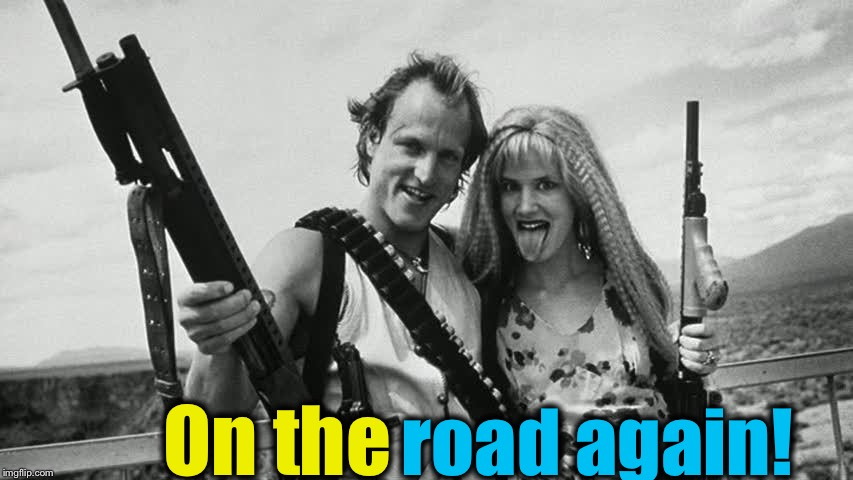 On the road again! | made w/ Imgflip meme maker