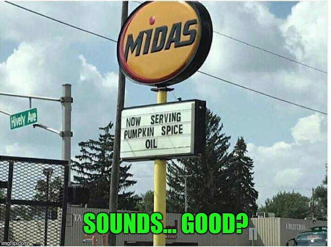 SOUNDS... GOOD? | image tagged in sir_unknown,dank memes,funny | made w/ Imgflip meme maker