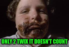 ONLY 2 TWIX IT DOESN'T COUNT | made w/ Imgflip meme maker