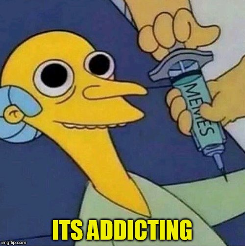 ITS ADDICTING | made w/ Imgflip meme maker