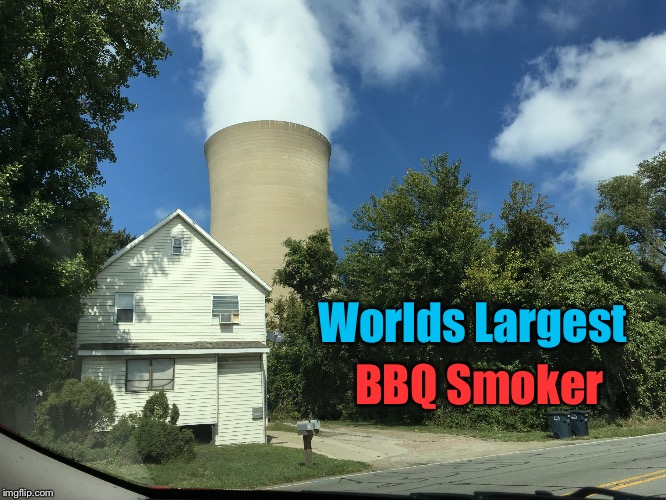 Worlds Largest Smoker Grill ! | Worlds Largest BBQ Smoker | image tagged in worlds largest bbq smoker,bbq,grill,funny memes,humor memes,cooking | made w/ Imgflip meme maker