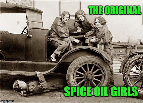 THE ORIGINAL SPICE OIL GIRLS | made w/ Imgflip meme maker