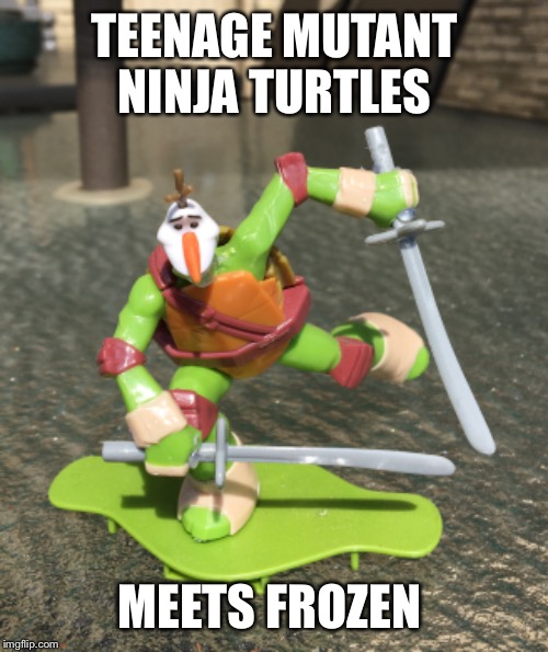 TEENAGE MUTANT NINJA TURTLES MEETS FROZEN | made w/ Imgflip meme maker