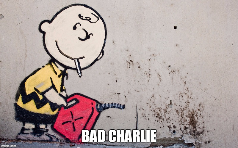 grafiti | BAD CHARLIE | image tagged in cb,charlie brown | made w/ Imgflip meme maker