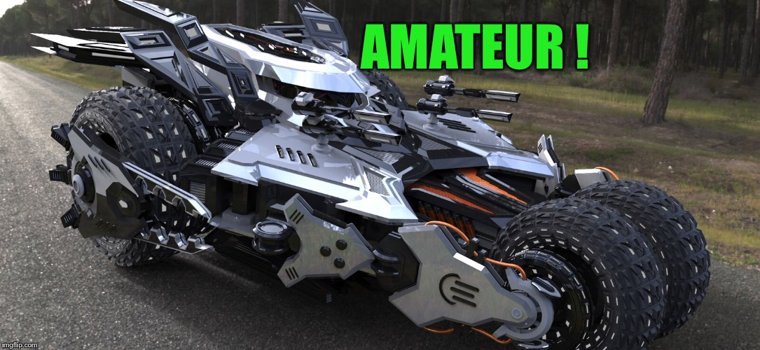 AMATEUR ! | made w/ Imgflip meme maker