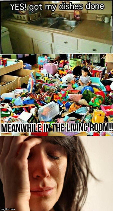 Kids.  Am I Right? | image tagged in memes,children,first world problems,messy | made w/ Imgflip meme maker