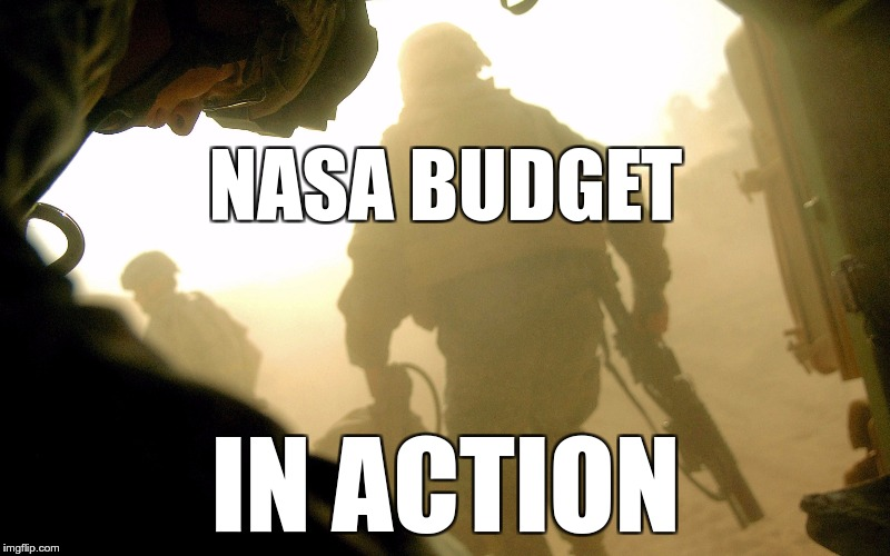NASA BUDGET IN ACTION | made w/ Imgflip meme maker