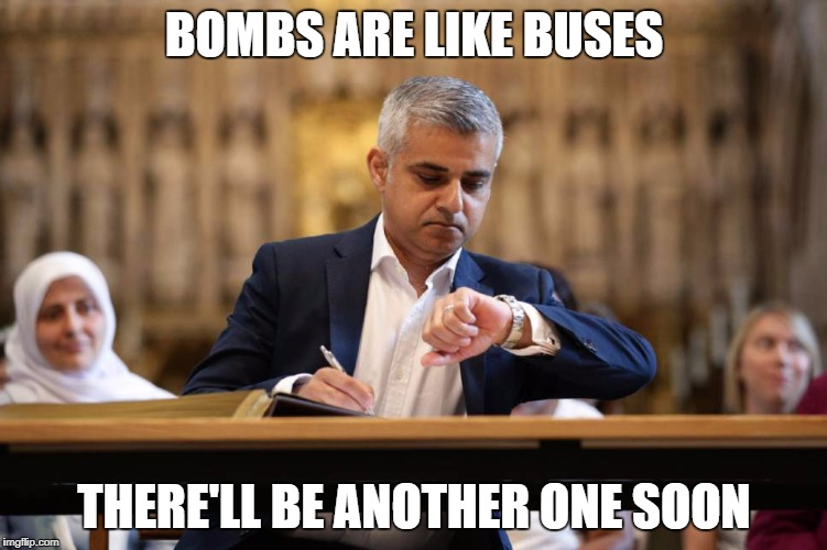 BOMBS ARE LIKE BUSES THERE'LL BE ANOTHER ONE SOON | image tagged in london mayor | made w/ Imgflip meme maker