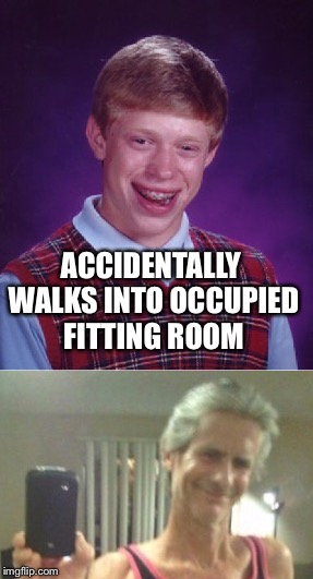 ACCIDENTALLY WALKS INTO OCCUPIED FITTING ROOM | made w/ Imgflip meme maker