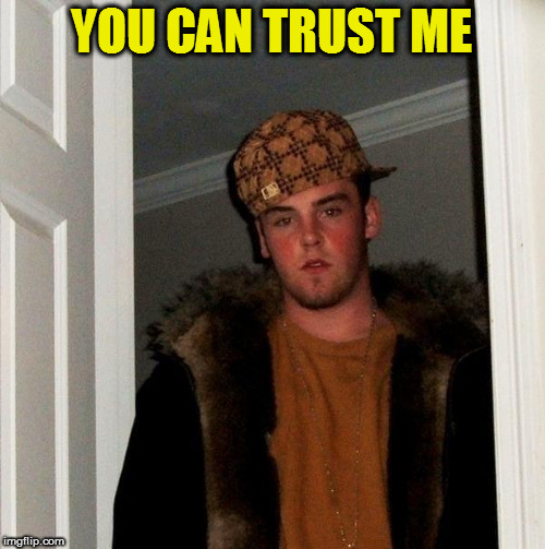 YOU CAN TRUST ME | made w/ Imgflip meme maker