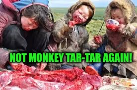 NOT MONKEY TAR-TAR AGAIN! | made w/ Imgflip meme maker