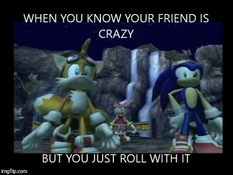 image tagged in memes,sonic riders zero gravity,when you know | made w/ Imgflip meme maker