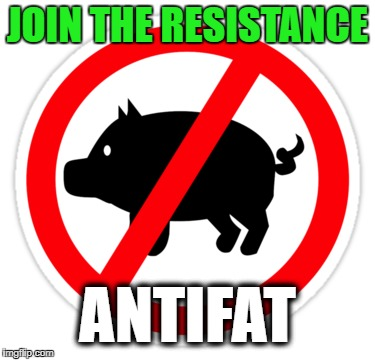 ANTIFAT | JOIN THE RESISTANCE ANTIFAT | image tagged in antifa,obesity,pigs,fat people,funny | made w/ Imgflip meme maker