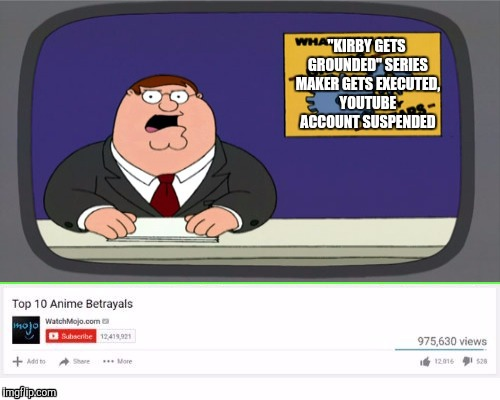 """KIRBY GETS GROUNDED"" SERIES MAKER GETS EXECUTED, YOUTUBE ACCOUNT SUSPENDED 