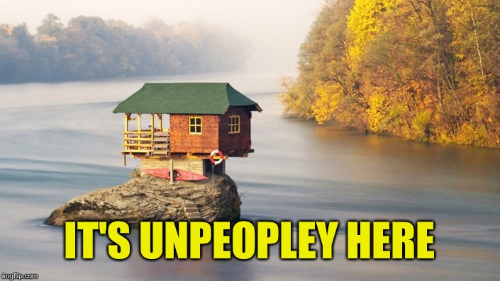 IT'S UNPEOPLEY HERE | made w/ Imgflip meme maker