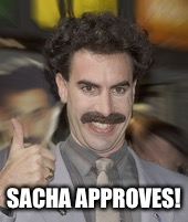 SACHA APPROVES! | made w/ Imgflip meme maker