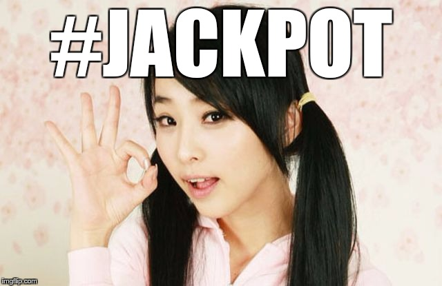 Asians Do Not Simply | #JACKPOT | image tagged in asians do not simply | made w/ Imgflip meme maker