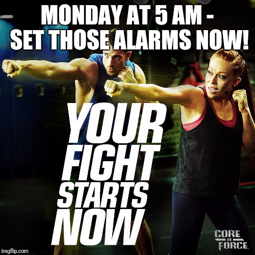 MONDAY AT 5 AM - SET THOSE ALARMS NOW! | image tagged in cdf logo fight starts now | made w/ Imgflip meme maker