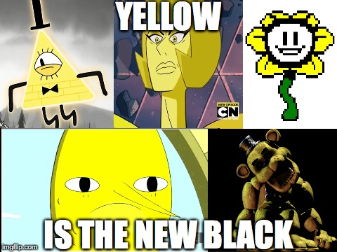 Yellow Gang | YELLOW IS THE NEW BLACK | image tagged in humor,crossover | made w/ Imgflip meme maker