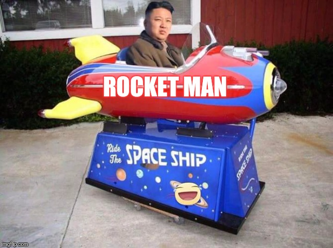Boy and his toys | ROCKET MAN | image tagged in kim jong un,north korea,nuclear war,rocket,memes | made w/ Imgflip meme maker